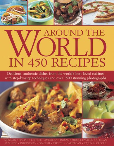 Around the World in 450 Recipes by Sarah Ainley