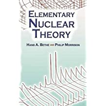 Elementary Nuclear Theory: Second Edition (Dover Books on Physics)