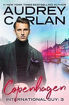 Copenhagen (International Guy Book 3) by [Carlan, Audrey]