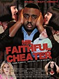 Mr. Faithful Cheater