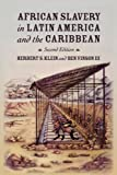 African Slavery in Latin America and the Caribbean 2nd Edition