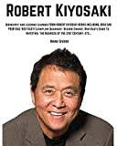 robert kiyosaki biography and lessons learned from robert kiyosaki books including; rich dad poor dad rich dad s cashflow quadrant second chance rich books personal development gurus