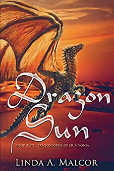 Dragon Sun: Dragonlords of Dumnonia by [Malcor, Linda A.]