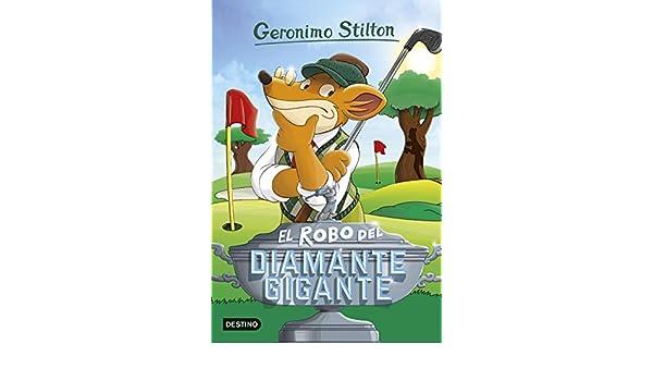 Amazon.com: El robo del diamante gigante: Geronimo Stilton ...