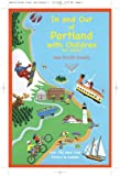 In and Out of Portland with Children, 4th Edition, Jane Petrlik Smolik, 0982439709