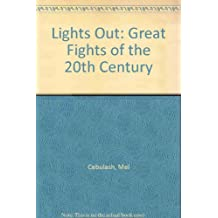 Lights Out: Great Fights of the 20th Century