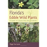 Florida's Edible Wild Plants: A Guide to Collecting and Cooking