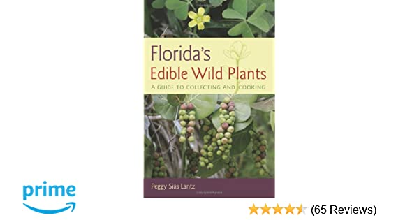 floridian chart in botany: Florida s edible wild plants a guide to collecting and cooking