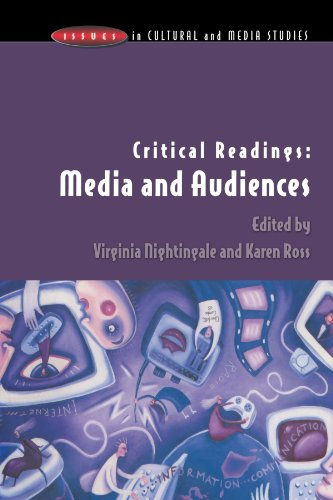 Critical Readings: Media And Audiences (Issues in Cultural and Media Studies)