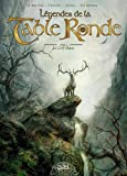 Légendes de la Table Ronde, Tome 2 : Le Cerf blanc by
