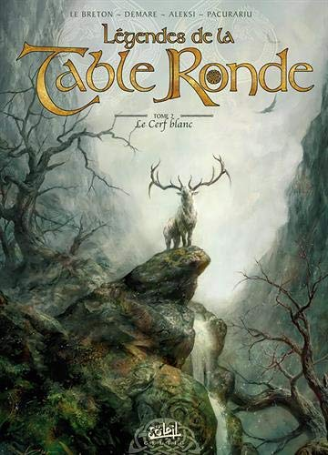 Légendes de la Table Ronde, Tome 2 : Le Cerf blanc by (Album)