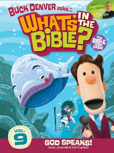Buck Denver Asks: What's in the Bible? Volume 9 - God Speaks
