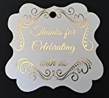 Thank You Tags Gold Foil, Fancy Frame Gift Tags - 30 Pack - Wedding Party Collection, Thanks for Celebrating with Us (Tags Frame 1)