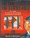 The True Story of the 3 Little Pigs, Jon Scieszka, 0670888443