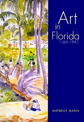 Art in Florida: 1564-1945