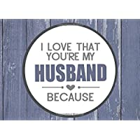 I Love That You're My Husband Because: Prompted Fill In Blank I Love You Book for Husbands; Gift Book for Husband; Things I Love About You Book for Husband, Husband Appreciation Book, Fill in I Love Book from Wife