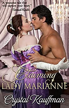 Claiming Lady Marianne by [Kauffman, Crystal]