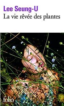 La vie rêvée des plantes par Lee