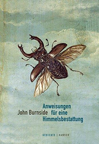 Anweisungen für eine Himmelsbestattung: Ausgewählte Gedichte. Englisch-Deutsch