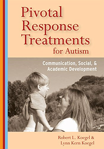 Pivotal Response Treatments for Autism: Communication, Social, and Academic - Autism Duck
