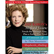 Jan Karons Mitford Years: Novels Six Through Nine; Plus a Father Tim Novel (A Mitford Novel)