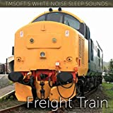 Freight Train Sound