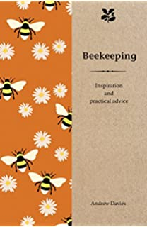 485bc5597 Beekeeping: Inspiration and Practical Advice for Beginners (National Trust  Home & Garden)