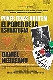 Poker Texas Hold'em El poder de la estrategia (Biblioteca Pensar Poker) (Spanish Edition)
