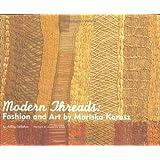 Modern Threads: Fashion and Art by Mariska Karasz