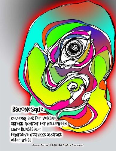 Baconesque coloring bok for voksne skrekk ansikter for