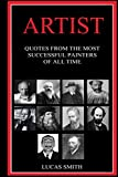Artist: Quotes from the Most Successful Painters of all Time