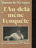 img - for L'au-dela mene l'enquete: Le testament de Madame Fraya (French Edition) book / textbook / text book
