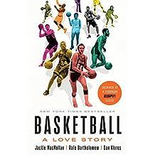 Basketball: A Love Story