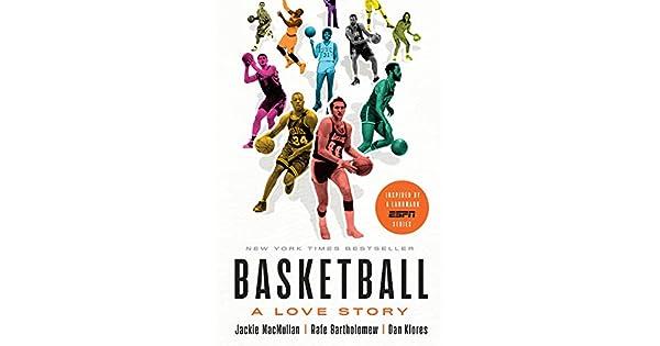 8e04e18e971a5 Basketball  A Love Story - Livros na Amazon Brasil- 9781524761783