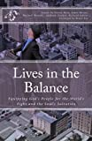 img - for Lives in the Balance: Equipping God's People for the World's Fight and the Soul's Salvation book / textbook / text book