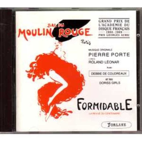 Bal Du Moulin Rouge 'Formidable' Musique Originale Pierre - Porte Rouge