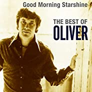 Good Morning Starshine: The Best Of Oliver