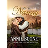 The Sheriff and the Nanny: An Inspirational Historical Romance (Hero Hearts Book 8)