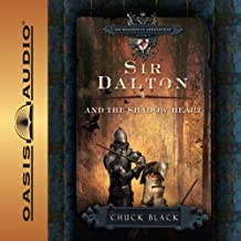 Sir Dalton and the Shadow Heart: The Knights of Arrethtrae