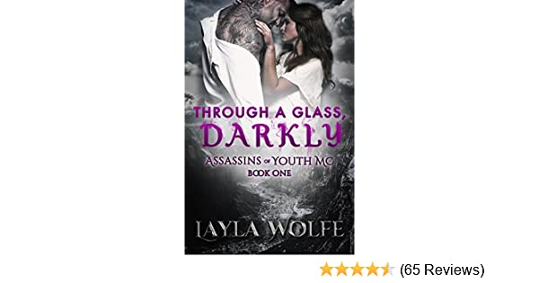 Through a glass darkly assassins of youth mc book 1 kindle through a glass darkly assassins of youth mc book 1 kindle edition by layla wolfe natasha snow designs literature fiction kindle ebooks fandeluxe Image collections
