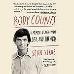 Body Counts: A Memoir of Politics, Sex, Aids, and Survival | Sean Strub