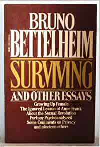 Surviving and Other Essays by Bruno Bettelheim (1980, Paperback)