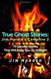 True Ghost Stories, Jim Harold, 0989853616