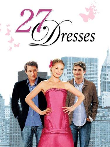 27 Dresses - Kleider machen Bräute Film