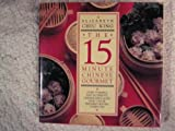 The Fifteen-Minute Chinese Gourmet, Elizabeth C. King, 0025631306