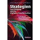 Strategien zur Umsetzung der digitalen Transformation: Einblicke in die Erfolgsfaktoren eines Hidden Champions