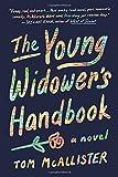 img - for The Young Widower's Handbook: A Novel book / textbook / text book