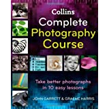 Collins Complete Photography Courseby John Garrett
