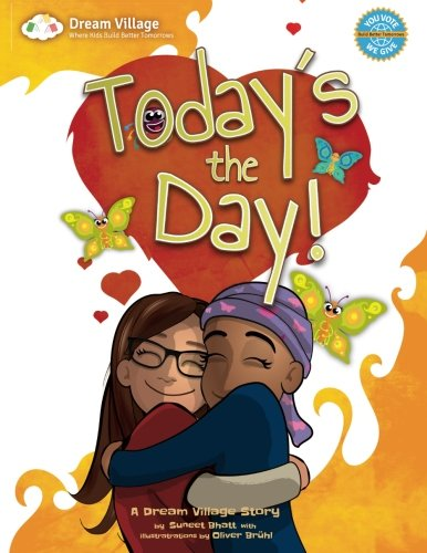 Today's the Day! (A Dream Village Story) (Volume 4)