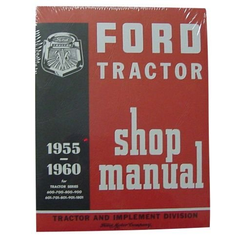 Electrical Shop Manual (Shop Manual For Ford Tractor 600 800)